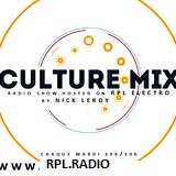 CULTURE MIX Radio Show S2 E27 NICK LEROY. RETRO HOUSE CLASSICS. Hidden Bonus after 1hour.