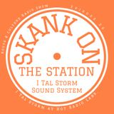 Skank on the Station Episode 26 I Tal Storm at Hot Radio Labs. Galway Ireland