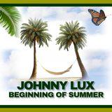 Johnny Lux - Beginning of Summer