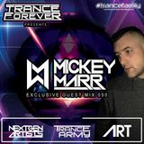 Trance Forever Podcast (Guest Mix Episode 050 Mickey Marr)