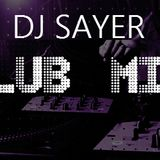 DJ Sayer Club Mix vol 13