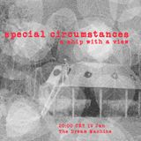 Special Circumstances - Episode 30 - Ship with a View