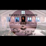 Lucious Lou Presents: The Lounge Episode 4 (Return of the Thwack)
