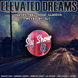 (Elevated Dreams: Mixed By Sly) Barbara Mason, Marvin Gaye, Ben E. King, Oldies, (TheSlyShow.com)