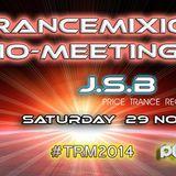 J.S.B @ Trancemixion Radio-Meeting 2014