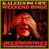 Kaleidoscope =WEEKEND BINGE= Hugo Montenegro, The Fabulous Counts, Franco Micalizzi, Johnny Mandel..