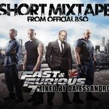 FAST & FURIOUS 7 BSOMIXTAPE By Dalessandro