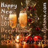 Happy New Year 2017 Deep House Mixed by Stanx