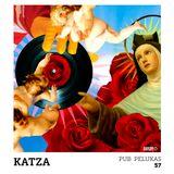 Pub Pelukas vol.57 - Katza