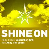 Shine On Radio Show September 2016
