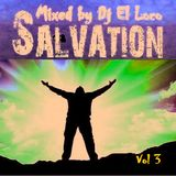 SALVATION VOL 3 - Mixed by Dj El Loco