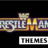 Themes 50 - Wrestlemania