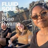 Fluid Soul with Rose - 10 October 2019