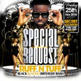 Special Request  - Ruff N Tuff BLACK & GOLD BIRTHDAY SPECIAL