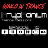 Tryptonium Trance Sessions_EPISODE #10