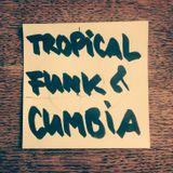 Tropical Funcumbia-Wuzi Khan