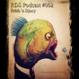 RDS Podcast 002 - Sahne Kammele aus Plaste - Fräsh n Djucy - 03.03.2013