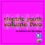 Electric Youth (Volume 2)