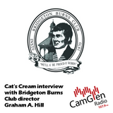 Cat's Cream interview w/Graham A. Hill, Director of Bridgeton Burns Club, 25 Jan 2017