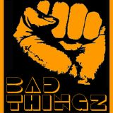 BadThingz # 1
