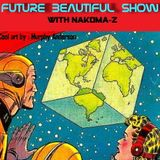 FUTURE BEAUTIFUL SHOW 1