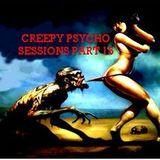 Creepy Psycho Sessions Part 15