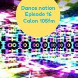 DANCE NATION CALON 105FM EPISODE 16