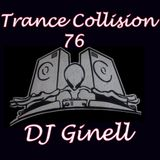 Trance Collision Session 76 Mixed by DJ Ginell