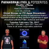 Ghost Boxes & Mobile Apps Showdown on Location on the P&P Radio Show - Episode #101