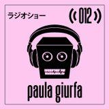 Robot Groove Radio Show 012 - Paula Giurfa (December 2017)