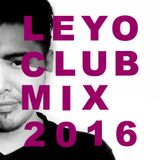 DJ LEYO (Taiwan) CLUB Mix 2016