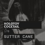 Molotov Cocktail 178 with Sutter Cane
