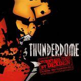 Thunderdome Turntablized by Dj DexDen 2012