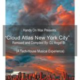 Hands On Wax Presents - Cloud Atlas New York City