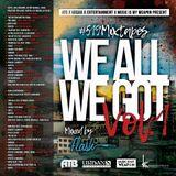 DJ Flash & Rufus-We All We Got Vol 1 (DL Link In The Description)