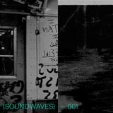 (SOUNDWAVES) — 001