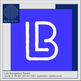 Los Bangeles Radio - 9th June 2018