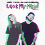 Dillon Francis b2b Alison Wonderland @ Lost My Mind Tour Mix (06.02.2019)