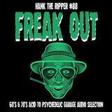FREAK OUT - HANK THE RIPPER #88