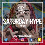 #SATURDAYHYPE EPISODE 10 (R&B, Hip Hop, Dancehall, Urban & Afro)