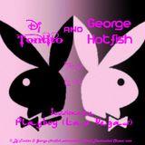 Dj Tontito & George Hotfish sessionaka Playboy (Las Vegas) (1-2-2013)