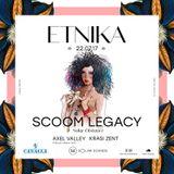 ETNIKA presents SCOOM LEGACY Dj Set