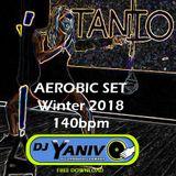 Dj Yaniv O - Aerobic Mix 2018 140bpm (Free Download)