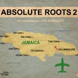 """Absolute Roots N°2"" Roots-Reggae Mix By Atili B."