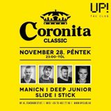 Manic N & Slide - Live @ Coronita After UP! The Club Budapest 2014.11.29.