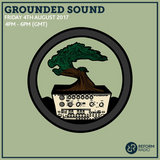 Grounded Sound 4th August 2017