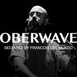 Francois Del Mundo — Oberwave Mix 043