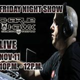 Charlie Hawk Live at rdelectroworld.com - Friday Night Show (nov.11-11)