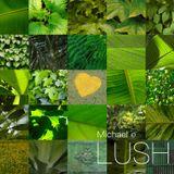 Lush-Michael e