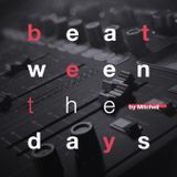 Mitchell - Beat-ween the days #031